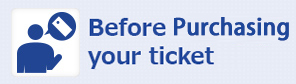 Before buying your ticket